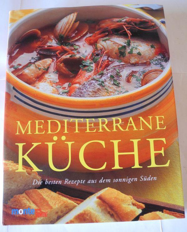 Mediterrane Kuche Die Besten Rezepte Aus Dem Sonnigen Suden