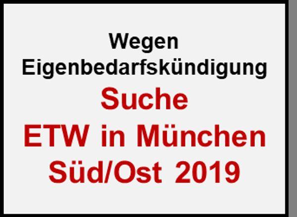 Suche ETW München Süd Ost