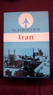 Iran Kurt Schroeders Reiseführer 1966
