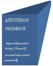 englisch-deutsch deutsch-englisch Woerterbuch-Begriffe Pneumatik