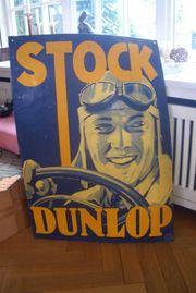 Dunlop Stock alt original Blechschild