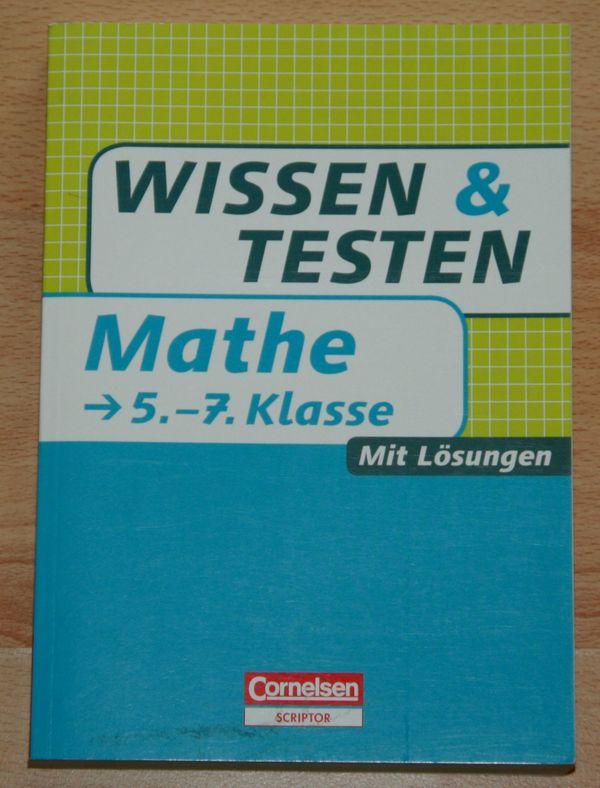 NEU - Mathe - 5. bis 7. Klasse - Wissen & Testen - mit Lösungen in ...