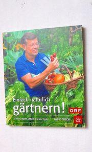 Karl Ploberger - Einfach natürlich gärtnern