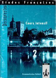 Etudes Francaises - Decouvertes - Cours intensif