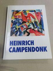 Heinrich Campendonk ein Maler des