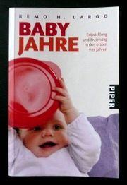 Babyjahre - Entwicklung und Erziehung in
