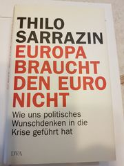 Literatur Europa braucht den Euro