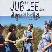 Jubilee Live Aquabella