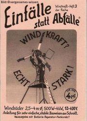 Bauplan für Windrad Windkraft echt