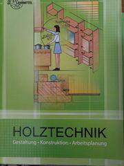 Fachbuch Holztechnik Gestaltung Konstruktion Arbeitsplanung