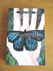 Mary E Pearson Zweiunddieselbe Jugendbuch